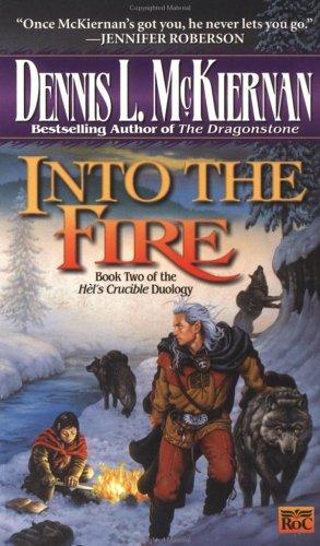 Into the Fire, DENNIS L. MCKIERNAN