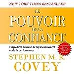 Le pouvoir de la confiance [The Power of Trust] | Stephen Covey