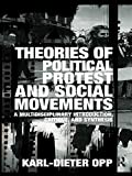 img - for Theories of Political Protest and Social Movements: A Multidisciplinary Introduction, Critique, and Synthesis 1st edition by Opp, Karl-Dieter (2009) Paperback book / textbook / text book