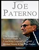 Joe Paterno: Sandusky Scandal End A Coaching Legend's Career