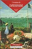 echange, troc Leveque/Jean-Jacques - Aventure de l'impressionnisme (l')