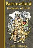 Kernowland 3 Invasion of Evil (Kernowland in Erthwurld)