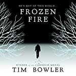 Frozen Fire | Tim Bowler
