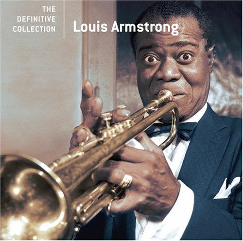Definitive Collection by Louis Armstrong