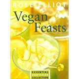 Vegan Feasts: Essential Vegetarian Collectionby Rose Elliot