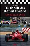 Technik des Rennfahrens: Der Weg zum...