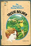 Trixie Belden and the Mystery of the Missing Millionaire (34) (0307615553) by Kathryn Kenny