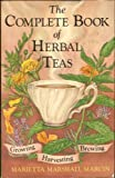 img - for The Complete Book of Herbal Teas by Marcin, Marietta Marshall (1984) Paperback book / textbook / text book