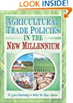 Agricultural Trade Policies in the Ne...