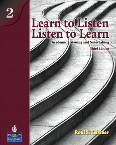 Learn to Listen, Listen to Learn, Level 2: Academic...