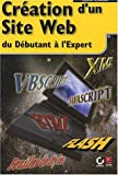 Creation site web d�butant a expert