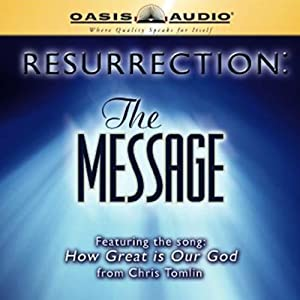 Resurrection: The Message | [Eugene H. Peterson]