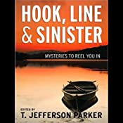 Hook, Line & Sinister: Mysteries to Reel You In | [T. Jefferson Parker]