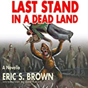 Last Stand in a Dead Land | [Eric S. Brown]