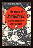 The Story of Baseball in Words and Pictures. (0803867158) by Durant, John