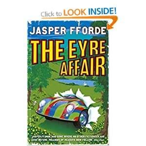 The Eyre Affair (Thursday Next): Amazon.co.uk: Jasper Fforde: Books