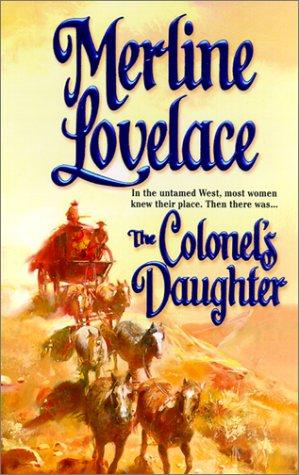Colonel'S Daughter, Merline Lovelace