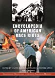 img - for Encyclopedia of American Race Riots [Two Volumes]: Greenwood Milestones in African American History book / textbook / text book