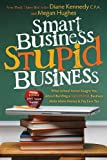 Image of Smart Business, Stupid Business