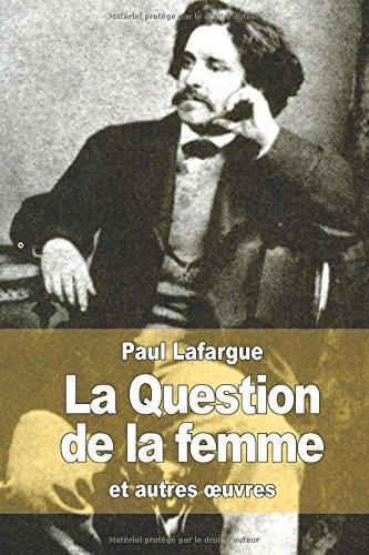 La question de la femme: et autres oeuvres