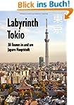 Labyrinth Tokio - 38 Touren in und um...