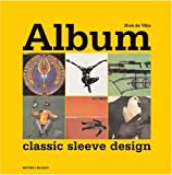 Album: Classic Sleeve Design (Mitchell Beazley Art & Design S.)