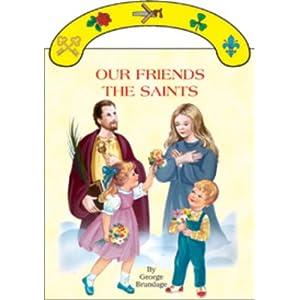 Our Friends the Saints (St. Joseph Board Books) George Brundage