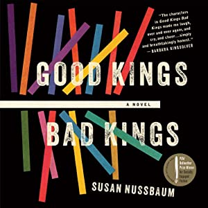Good Kings Bad Kings | [Susan Nussbaum]