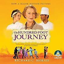 The Hundred-Foot Journey (       UNABRIDGED) by Richard C. Morais Narrated by Sartaj Garewal