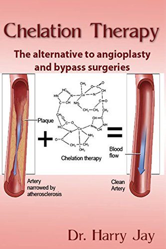 Chelation Therapy: The Alternative to Angioplasty and Bypass Surgeries