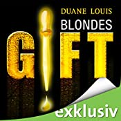 Blondes Gift | [Duane Louis]