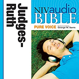 NIV Audio Bible, Pure Voice: Judges and Ruth Audiobook