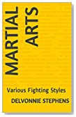 Martial Arts: Various Fighting Styles