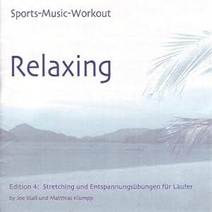Stretching und Entspannungsübungen für Läufer (Sports Music Workout) Hörbuch