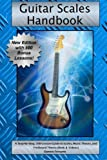 img - for Guitar Scales Handbook: A Step-By-Step, 100-Lesson Guide to Scales, Music Theory, and Fretboard Theory (Book & Videos) (Steeplechase Guitar Instruction) book / textbook / text book