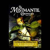 Urchin of the Riding Stars: The Mistmantle Chronicles, Book One | [M.I. McAllister]