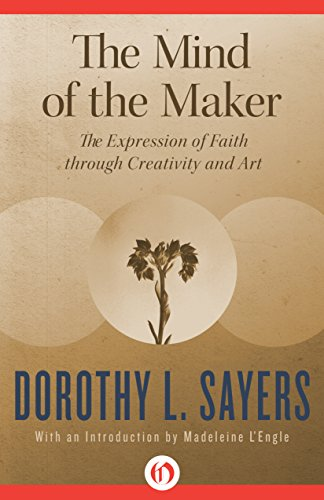 Dorothy L. Sayers - The Mind of the Maker (English Edition)