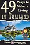 49 Ways to Make a Living in Thailand...