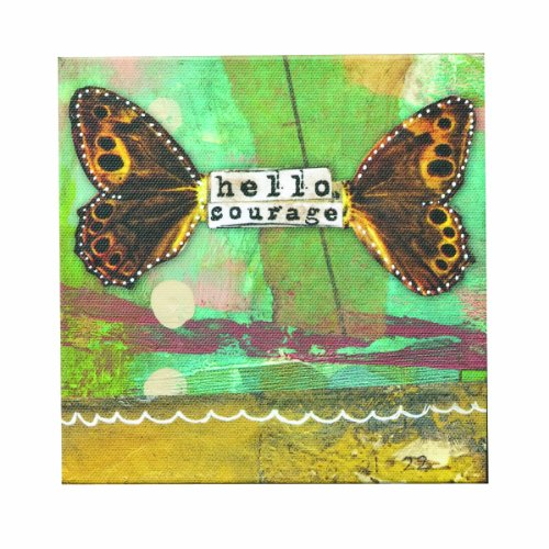 Kelly Rae Roberts Hello Courage Wall Art, 6 Square Inch