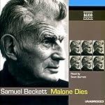Malone Dies   Samuel Beckett