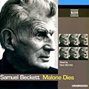 Malone Dies | [Samuel Beckett]