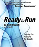 img - for Ready to Run: Unlocking Your Potential to Run Naturally book / textbook / text book