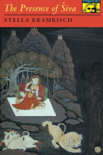 The Presence of Siva (Mythos: The Princeton/Bollingen Series in World Mythology)