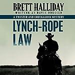 Lynch-Rope Law | Brett Halliday