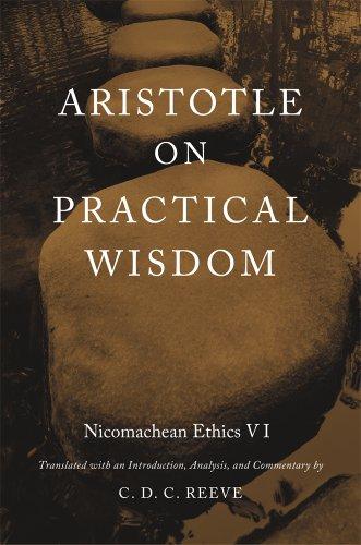 Aristotle on Practical Wisdom: Nicomachean Ethics VI