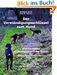 Der Verstndigungsschlssel zum Hund:...