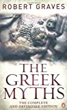 Image of Greek Myths,The: The Complete And Definitive Edition