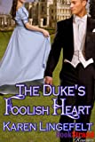 The Dukes Foolish Heart (BookStrand Publishing Mainstream)