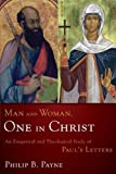 Man and woman, one in Christ : an exegetical and theological study of Paul's Letters
