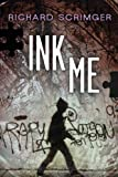 img - for Ink Me (Seven the series) book / textbook / text book
